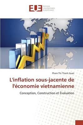 L'Inflation Sous-Jacente de l' conomie Vietnamienne - Omn.Univ.Europ. (Paperback)