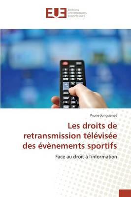 Les Droits de Retransmission T l vis e Des v nements Sportifs - Omn.Univ.Europ. (Paperback)