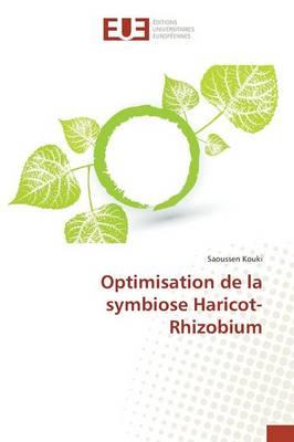 Optimisation de la Symbiose Haricot-Rhizobium - Omn.Univ.Europ. (Paperback)
