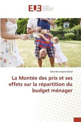 La Mont�e Des Prix Et Ses Effets Sur La R�partition Du Budget M�nager - Omn.Univ.Europ. (Paperback)
