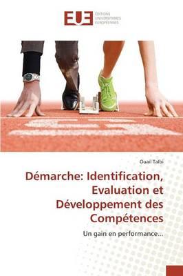 D�marche: Identification, Evaluation Et D�veloppement Des Comp�tences - Omn.Univ.Europ. (Paperback)