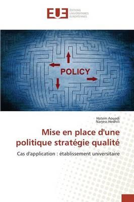 Mise En Place Dune Politique Strat�gie Qualit� - Omn.Univ.Europ. (Paperback)