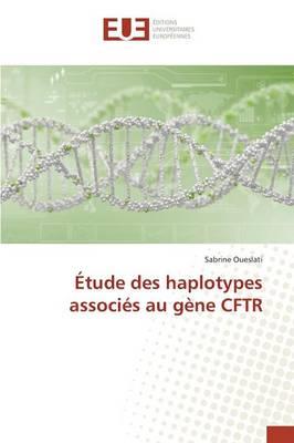 �tude Des Haplotypes Associ�s Au G�ne Cftr - Omn.Univ.Europ. (Paperback)