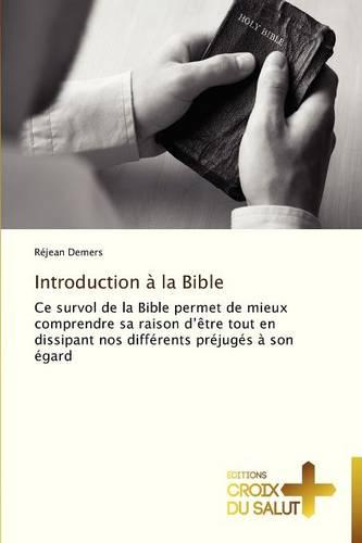 Introduction � La Bible - Omn.Croix Salut (Paperback)