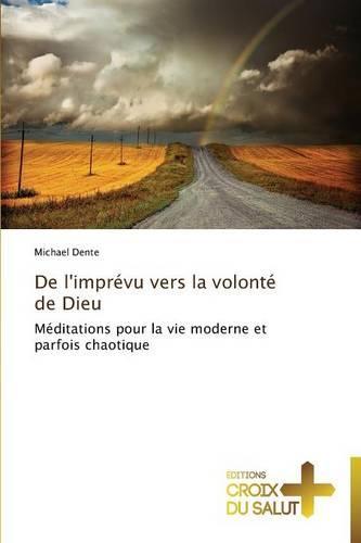 de l'Imprevu Vers La Volonte de Dieu - Omn.Croix Salut (Paperback)