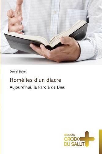 Homelies d'Un Diacre - Omn.Croix Salut (Paperback)