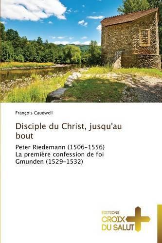 Disciple Du Christ, Jusqu'au Bout - Omn.Croix Salut (Paperback)