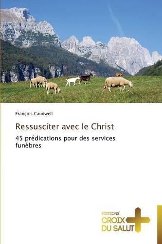 Ressusciter Avec Le Christ - Omn.Croix Salut (Paperback)