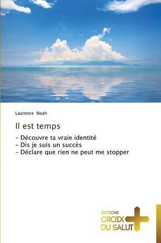 Il Est Temps - Omn.Croix Salut (Paperback)