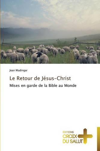 Le Retour de J�sus-Christ - Omn.Croix Salut (Paperback)