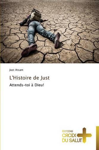 L'Histoire de Just - Omn.Croix Salut (Paperback)