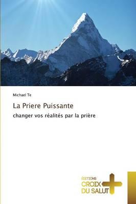 La Priere Puissante - Omn.Croix Salut (Paperback)