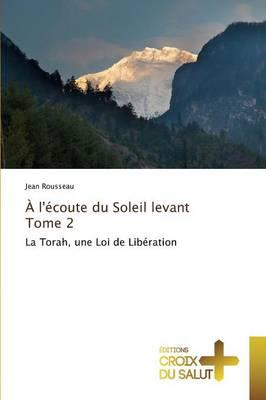 l' coute Du Soleil Levant Tome 2 - Omn.Croix Salut (Paperback)