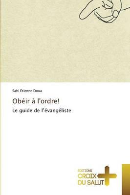 Ob ir l'Ordre! - Omn.Croix Salut (Paperback)