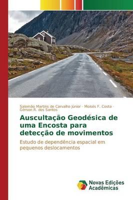 Auscultacao Geodesica de Uma Encosta Para Deteccao de Movimentos (Paperback)