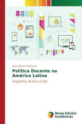 Politica Docente Na America Latina (Paperback)