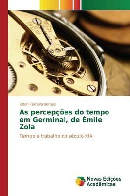 As Percepcoes Do Tempo Em Germinal, de Emile Zola (Paperback)