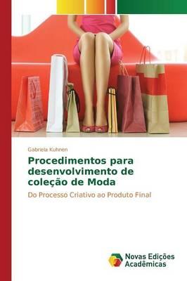 Procedimentos Para Desenvolvimento de Colecao de Moda (Paperback)