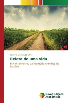 Relato de Uma Vida (Paperback)