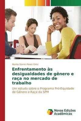 Enfrentamento as Desigualdades de Genero E Raca No Mercado de Trabalho (Paperback)
