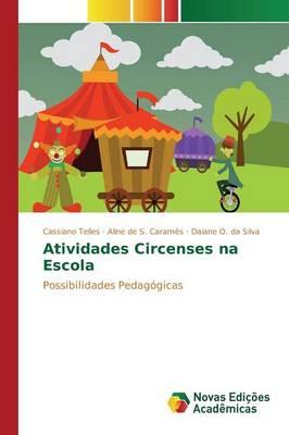 Atividades Circenses Na Escola (Paperback)