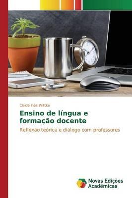Ensino de Lingua E Formacao Docente (Paperback)