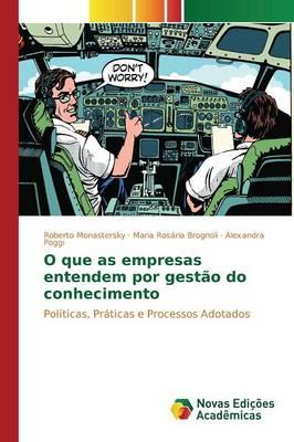 O Que as Empresas Entendem Por Gestao Do Conhecimento (Paperback)