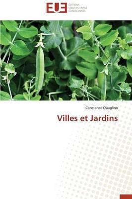 Villes Et Jardins - Omn.Univ.Europ. (Paperback)