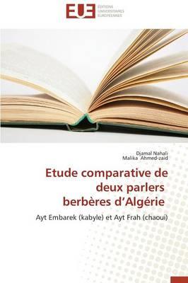 Etude Comparative de Deux Parlers Berb�res D Alg�rie - Omn.Univ.Europ. (Paperback)