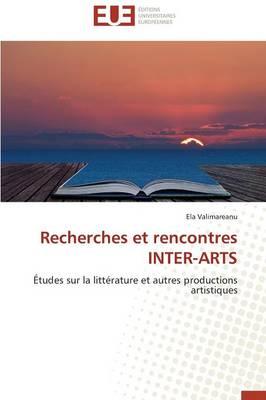 Recherches Et Rencontres Inter-Arts - Omn.Univ.Europ. (Paperback)