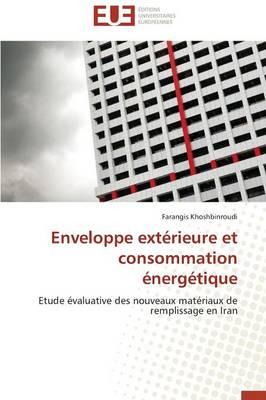 Enveloppe Ext rieure Et Consommation nerg tique - Omn.Univ.Europ. (Paperback)