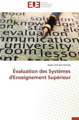 �valuation Des Syst�mes d'Enseignement Sup�rieur - Omn.Univ.Europ. (Paperback)