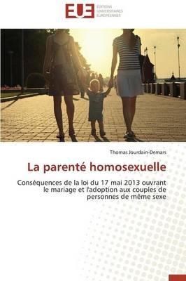 La Parent� Homosexuelle - Omn.Univ.Europ. (Paperback)