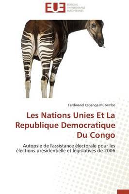 Les Nations Unies Et La Republique Democratique Du Congo - Omn.Univ.Europ. (Paperback)