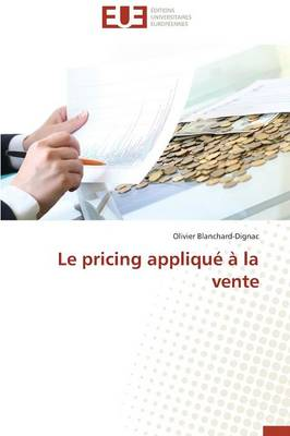 Le Pricing Appliqu� � La Vente - Omn.Univ.Europ. (Paperback)