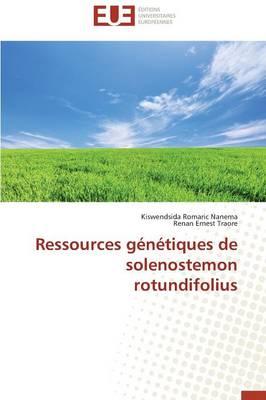Ressources G�n�tiques de Solenostemon Rotundifolius - Omn.Univ.Europ. (Paperback)