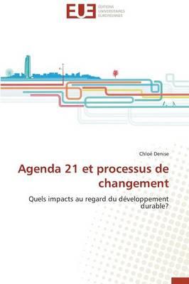 Agenda 21 Et Processus de Changement - Omn.Univ.Europ. (Paperback)