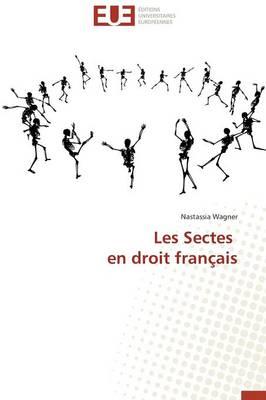 Les Sectes En Droit Fran�ais - Omn.Univ.Europ. (Paperback)