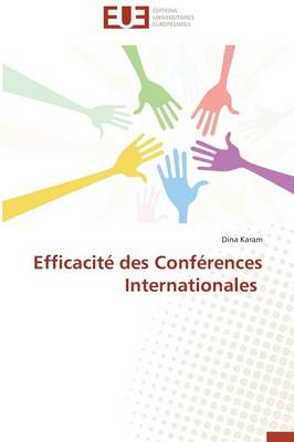 Efficacit� Des Conf�rences Internationales - Omn.Univ.Europ. (Paperback)