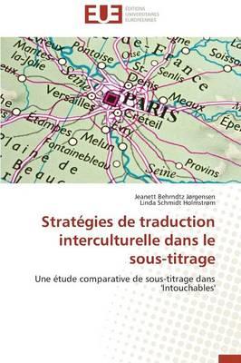 Strat�gies de Traduction Interculturelle Dans Le Sous-Titrage - Omn.Univ.Europ. (Paperback)