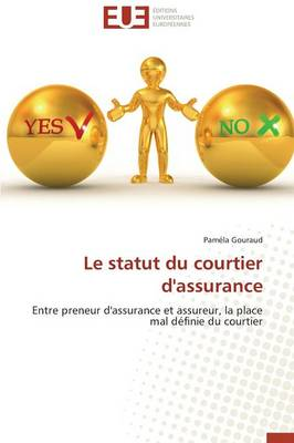 Le Statut Du Courtier d'Assurance - Omn.Univ.Europ. (Paperback)