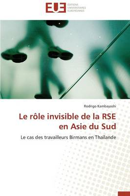 Le R�le Invisible de la Rse En Asie Du Sud - Omn.Univ.Europ. (Paperback)