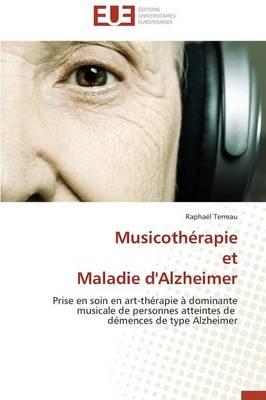 Musicoth�rapie Et Maladie d'Alzheimer - Omn.Univ.Europ. (Paperback)