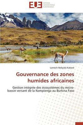 Gouvernance Des Zones Humides Africaines - Omn.Univ.Europ. (Paperback)