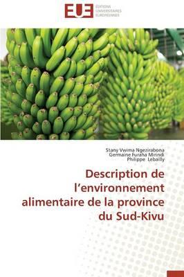 Description de L Environnement Alimentaire de la Province Du Sud-Kivu - Omn.Univ.Europ. (Paperback)