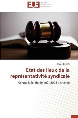 Etat Des Lieux de la Repr sentativit Syndicale - Omn.Univ.Europ. (Paperback)