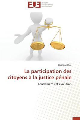 La Participation Des Citoyens � La Justice P�nale - Omn.Univ.Europ. (Paperback)