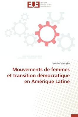 Mouvements de Femmes Et Transition D�mocratique En Am�rique Latine - Omn.Univ.Europ. (Paperback)