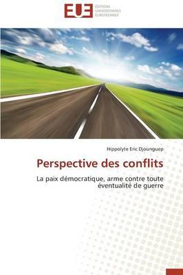 Perspective Des Conflits - Omn.Univ.Europ. (Paperback)