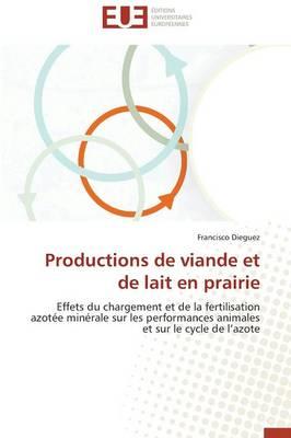 Productions de Viande Et de Lait En Prairie - Omn.Univ.Europ. (Paperback)